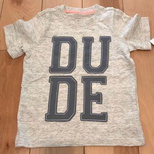 Carter's Shirts & Tops - Carter's DUDE tee!